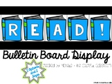 READ! {Bulletin Board Display}