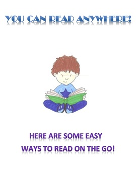 READ ON THE GO!  ideas to get at least 10 minutes of reading per day!