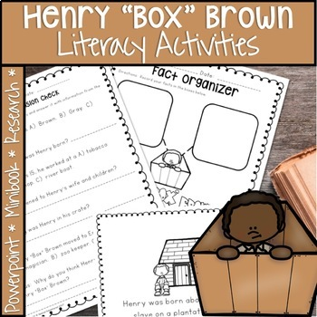 """READ RESEARCH AND WRITE ABOUT HENRY """"BOX"""" BROWN BLACK HISTORY MONTH"""