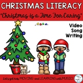 "Christmas Read and Sing Literacy Activities: ""Christmas Caring"" Video {CCSS}"