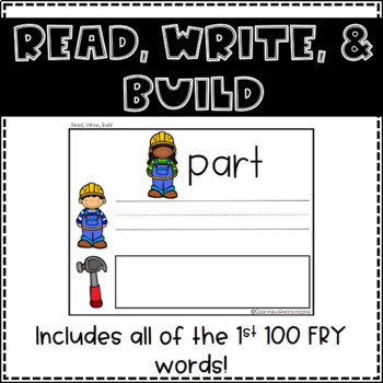 READ, WRITE, BUILD the 1st 100 FRY words