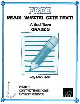 FREE READ!  WRITE!  CITE TEXT!  A Bad Move  GR 5