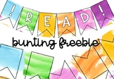 READ Watercolour Bunting FREEBIE
