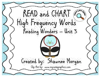READ and CHART High Frequency Words - 1st Grade Reading Wonders Unit 3