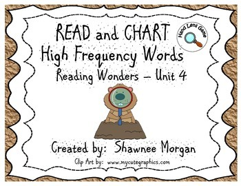 READ and CHART High Frequency Words - 1st Grade Reading Wonders Unit 4