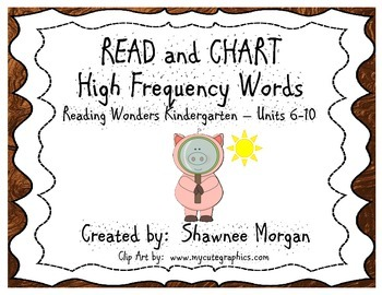 READ and CHART High Frequency Words - Reading Wonders Kind