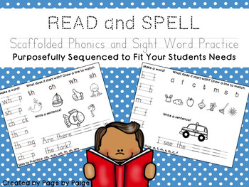 READ and SPELL-Scaffolded Phonics and Sight Word Practice