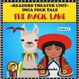 READER'S THEATER SCRIPT|  INCA STORY| THE MAGIC LAKE DISTA