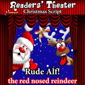 CHRISTMAS READERS THEATER SCRIPT FUN FREEBIE: Rude Alf the Red-Nosed Reindeer