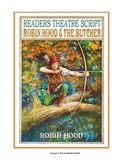 "READERS THEATER SCRIPT, In Verse: ""Robin Hood & The Butcher"""