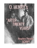 "READERS THEATER SCRIPT: O. Henry Short Story Series, ""Afte"