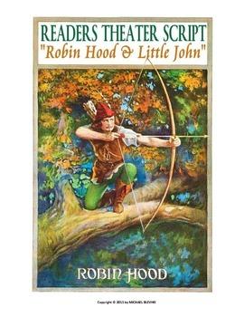 """READERS THEATER SCRIPT: """"ROBIN HOOD & LITTLE JOHN"""""""