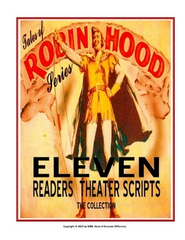 READERS THEATER SCRIPT-Tales of Robin Hood Series: 11 Scripts = The Collection