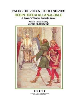 """READERS THEATER SCRIPT: Tales of Robin Hood Series, """"ROBIN HOOD & ALLAN-A-DALE"""""""