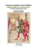"READERS THEATER SCRIPT: Tales of Robin Hood Series, ""ROBIN"