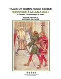"READERS THEATER SCRIPT: Tales of Robin Hood Series, ""ROBIN"