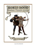 "READERS THEATER SCRIPT: Tales of Robin Hood Series, ""Rober"