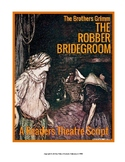 """READERS THEATER SCRIPT: The Brothers Grimm Series - """"THE R"""
