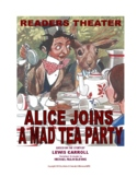 "READERS THEATRE SCRIPT: ""Alice Joins A Mad Tea Party"" from"