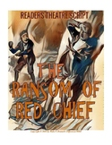 "READERS THEATRE SCRIPT: ""The Ransom of Red Chief"" by O'Henry"