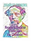 """READERS THEATRE SCRIPTS: Charles Dickens, """"The Collection"""