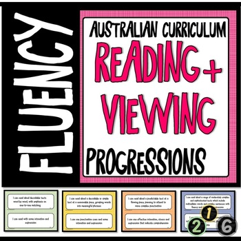 READING AND VIEWING LITERACY PROGRESSIONS - FLUENCY Australian Curriculum