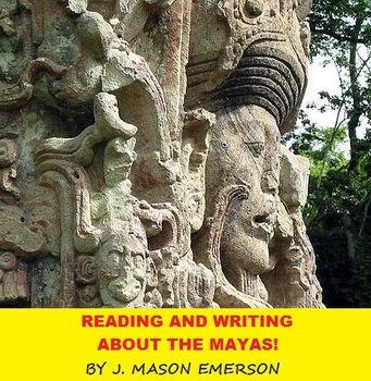 HISTORY: READING AND WRITING ABOUT THE MAYAS! (CCSS, FUN A