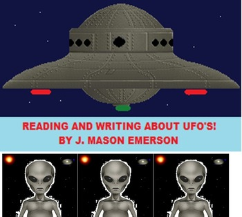 READING AND WRITING ABOUT UFO'S! (COMMON CORE, INTERACTIVE LINKS, FUN, 50 PP)