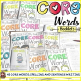 READING AND WRITING CORE WORDS: SIGHT WORDS
