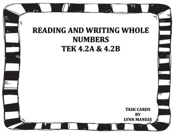READING AND WRITING WHOLE NUMBERS TEK 4.2A & 4.2B