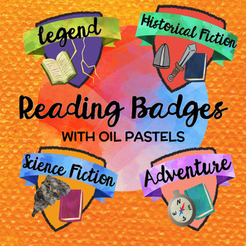 READING BADGES (in oil pastel) to encourage independent reading