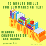 READING COMPREHENSION TASK CARDS - 10 MINUTE DRILLS for Su