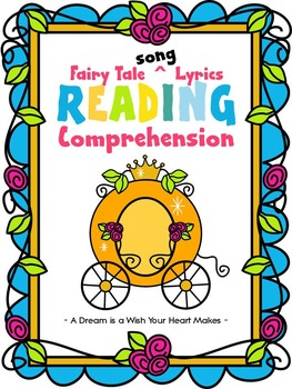 READING COMPREHENSION * CLOSE READING * A DREAM IS A WISH * FAIRY TALE