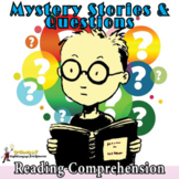MYSTERY STORIES & QUESTIONS READING COMPREHENSION PASSAGES