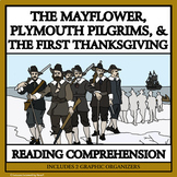PLYMOUTH PILGRIMS AND THE FIRST THANKSGIVING - Reading Passages & Comprehension