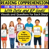 "READING COMPREHENSION ""Wh"" Questions and DATA Special Education GROWING BUNDLE"