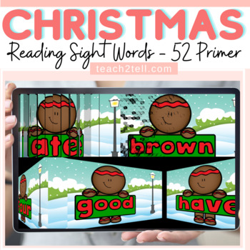 READING DOLCH SIGHT WORDS: PRIMER: CHRISTMAS/WINTER THEMED: SLIDESHOW
