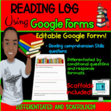 READING LOG USING GOOGLE FORMS: Differentiated and Scaffolded!!