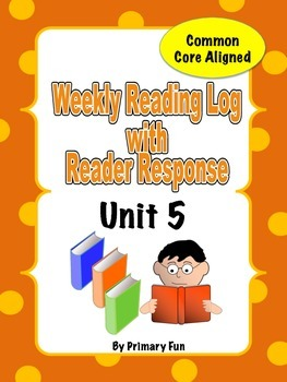 READING LOGS with READER RESPONSE- Reading Street ( 2013) Unit FIVE  2nd Grade