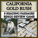 CALIFORNIA GOLD RUSH - Reading Passages and Bingo