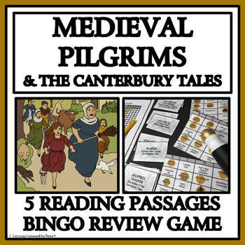 MEDIEVAL PILGRIMS AND THE CANTERBURY TALES - Reading Passages and Bingo