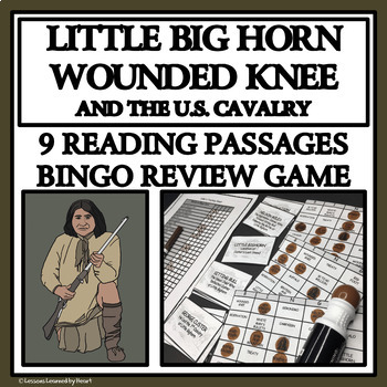 READING PASSAGES AND BINGO - Little Bighorn, Wounded Knee