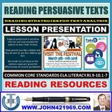 READING PERSUASIVE TEXTS LESSON PRESENTATION