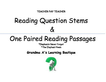 READING QUESTIONS STEMS AND ONE PAIRED READING PASSAGES