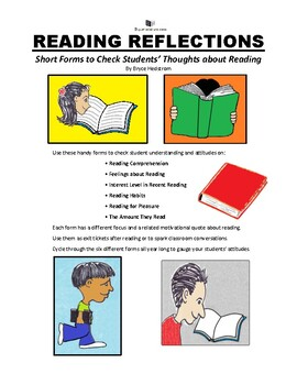 READING REFLECTIONS Short Forms to Check Students' Thoughts about Reading
