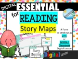 STORY MAP - READING essential form digital GOOGLE classroo