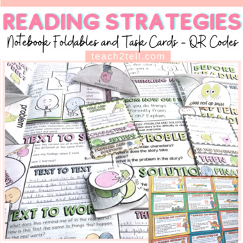 READING STRATEGIES: INTERACTIVE NOTEBOOK FOLDABLES: TASK CARDS: QR CODES