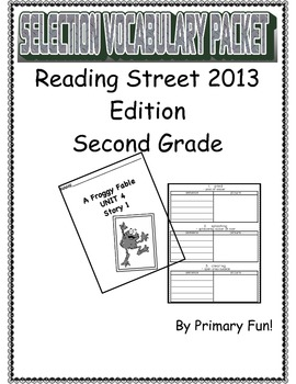 READING STREET (2013 EDITION) - UNIT 4 - SELECTION WORD PACKET- GRADE 2
