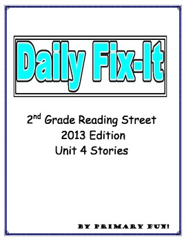 DAILY FIX-IT -UNIT 4 READING STREET (2013 Edition) - Second Grade