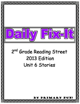 DAILY FIX-IT- UNIT 6 -READING STREET (2013 Edition) - Seco
